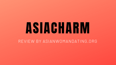 Asiacharm review